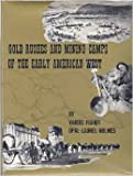 img - for Gold Rushes and Mining Camps of the Early American West book / textbook / text book