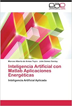 Inteligencia Artificial con Matlab Aplicaciones Energéticas