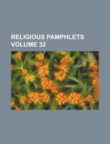 Religious pamphlets Volume 32