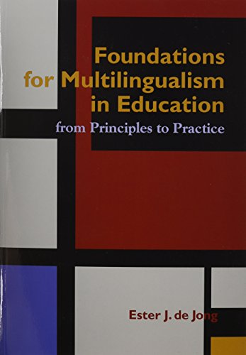 Foundations for Multlingualism in Education: from...