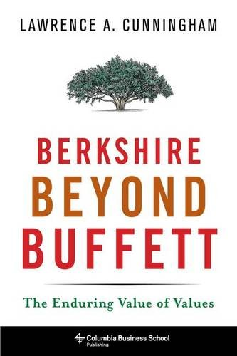 Berkshire Beyond Buffett: The Enduring Value of Values PDF