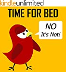 Children's Book: Time for Bed (No It'...