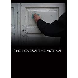 The Lovers: The Victims (Institutional Use)