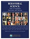 img - for Behavioral Science: Tales of Inspiration, Discovery, and Service book / textbook / text book
