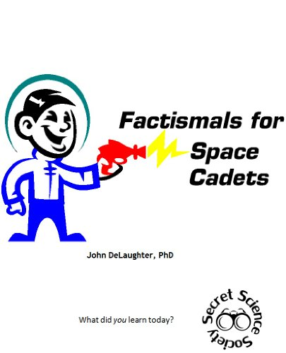 Factismals for Space Cadets (Factismals for...)