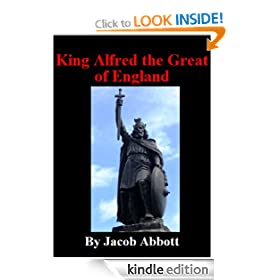 King Alfred the Great of England [Illustrated]
