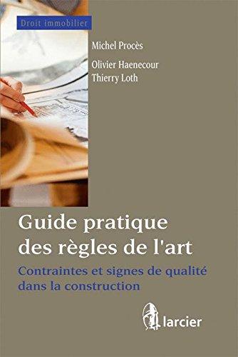 Guide des règles de l'art : Contraintes et signes de qualité