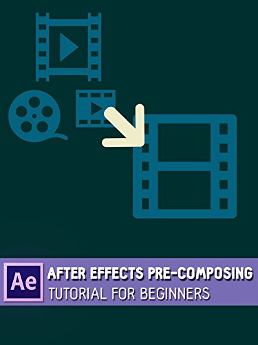 After Effects Pre-composing