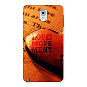 Love is Movement Back Case Cover for Galaxy Note 3