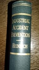 Industrial Accident Prevention: A Scientific…