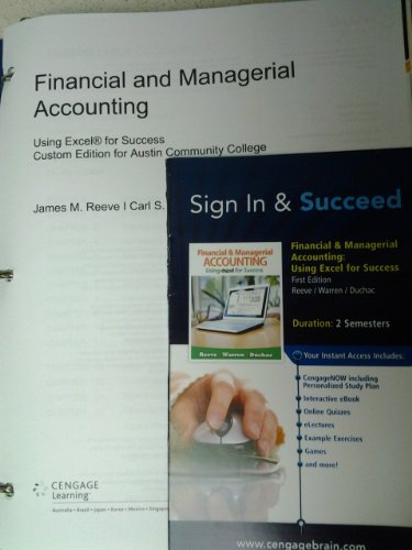 Financial and Managerial Accounting Using Excel for Success (Looseleaf) (Custom Edition for Austin Community College)