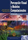 img - for Percepci n visual y modelos computacionales book / textbook / text book