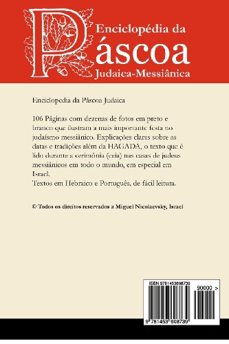 Enciclop dia da P scoa Judaica-Messi nica: Enciclop dia da P scoa Judaica-Messi nica por Miguel Nicolaevsky, Israel (Portuguese Edition)