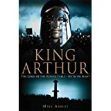 A Brief History of King Arthurby Mike Ashley