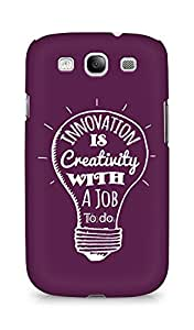 Amez Innovation is Creativity with a Job to do Back Cover For Samsung Galaxy S3 i9300
