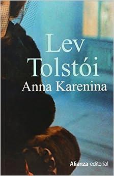 Anna Karenina (13/20) (Spanish Edition): Lev Tolstoi: 9788420609263