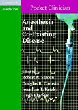 img - for Anesthesia and Co-Existing Disease (Cambridge Pocket Clinicians) book / textbook / text book