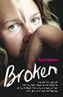 Broken - I was just five years old when my father abused me and robbed me of my childhood. This is my true story of how I never gave up on hope and happiness