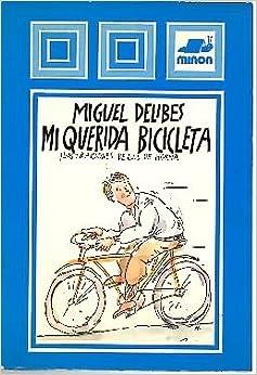 Mi querida bicicleta (Minon libros infantiles y juveniles