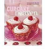 Susannah Blake [ Cupcake Heaven ] [ CUPCAKE HEAVEN ] BY Blake, Susannah ( AUTHOR ) Apr-01-2008 Paperback