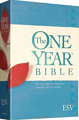 The One Year Bible: The entire English Standard Version arranged in 365 daily readings