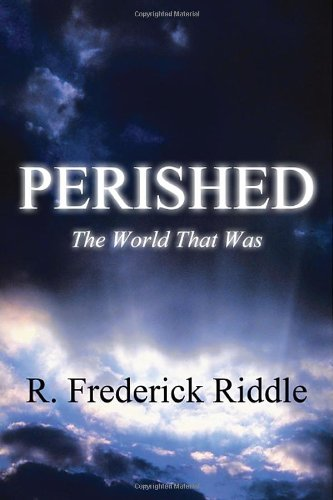 Perished: The World That Was