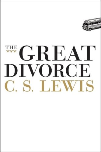 The Great Divorce, C.S. LEWIS