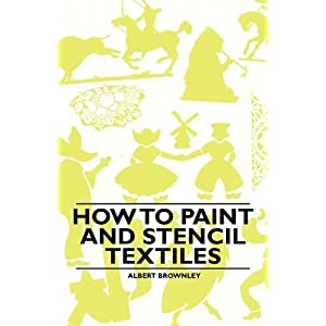 How to Paint and Stencil Textiles