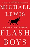 img - for Flash Boys (A Wall Street Revolt) book / textbook / text book