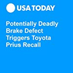 Potentially Deadly Brake Defect Triggers Toyota Prius Recall | Nathan Bomey