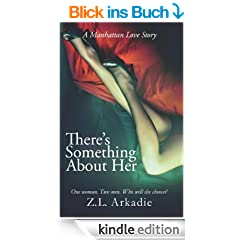 There's Something About Her (LOVE in the USA, Book 2): A Manhattan Love Story