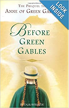 Before Green Gables: Budge Wilson: 9780399154683: Amazon
