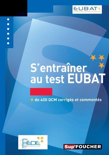 S'entraîner au test EUBAT