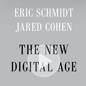 The New Digital Age: Reshaping the Future of People, Nations and Business | [Eric Schmidt, Jared Cohen]