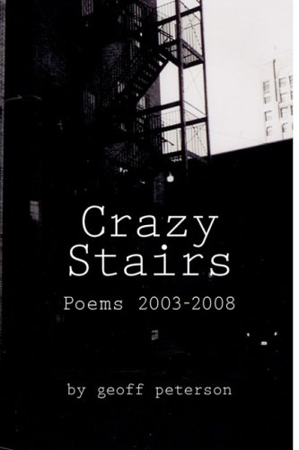 Crazy Stairs: Poems 2003-2008