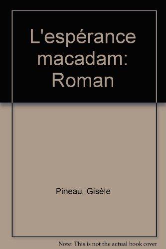 L'esperance-macadam: Roman (French Edition)