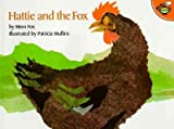 Hattie and the FoxHATTIE AND THE FOX by Fox, Mem (Author) on Sep-30-1992 Paperback