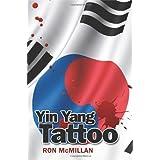 Yin Yang Tattoo (Sandstone Fiction)by Ron McMillan