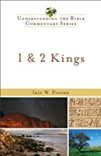 1 amp 2 Kings Understanding the Bible Commentary Series