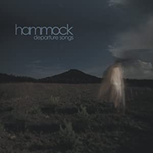 Hammock: Departure Songs