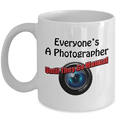 Funny Photographer Coffee Mug - Everyone's a Photographer Until ...