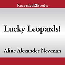 National Geographic Kids Chapters: Lucky Leopards: And More True Stories of Amazing Animal Rescues Audiobook by Aline Alexander Newman Narrated by Johnny Heller