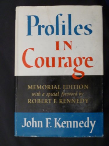 Profiles in Courage, Memorial Edition (Profiles Of Courage By Jfk compare prices)