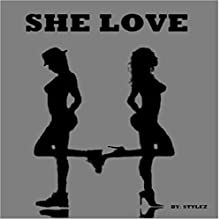 She Love Audiobook by  Stylez Narrated by Clara Nipper