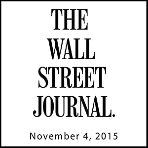 The Morning Read from The Wall Street Journal, November 04, 2015 Newspaper / Magazine
