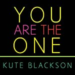 You Are the One: A Bold Adventure in Finding Purpose, Discovering the Real You, and Loving Fully | Kute Blackson