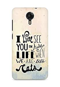 AMEZ i will see you in another life Back Cover For Micromax Canvas Xpress 2 E313