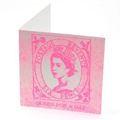 Queen For A Day Card by Annie Little