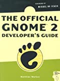 The Official GNOME 2 developer's guide