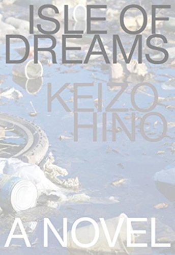 Image of Isle of Dreams (Japanese Literature (Dalkey))
